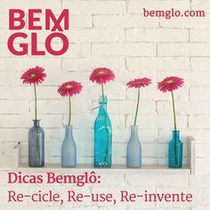 Hoje falamos sobre reciclagem e damos algumas ideias tudo de Bemglô! ;) #bemglo #dicasbemglo #recicle