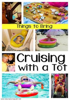 Cruising with a tot? Here is a helpful list on what items you should consider packing and bringing along you!