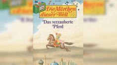 Das verzauberte Pferd - Die Märchen dieser Welt Nr. 56