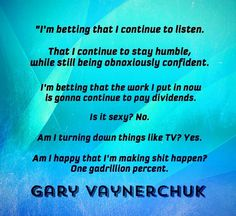 Gary Vaynerchuk Rant on an airplane. Find it on Youtube.