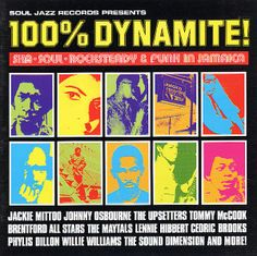 Various: 100% Dynamite! – Ska, Soul, Rocksteady, & Funk In Jamaica (with bonus tracks)