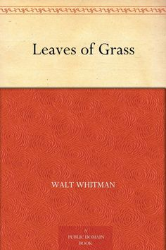 Leaves of Grass, by Walt Whitman  - Esquire.com