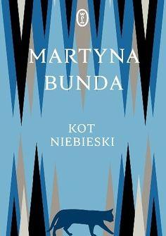 Kot niebieski - Martyna Bunda (4895675) - Lubimyczytać.pl Artwork, Literatura, Historia, Work Of Art, Auguste Rodin Artwork, Artworks, Illustrators