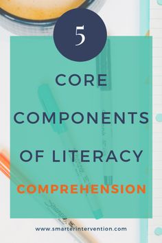 5 core components of literacy for #ReadingComprehension. The goal is for your students to understand what they are reading and to promote memory. #adhd #dyslexia #teacher #speechtherapy