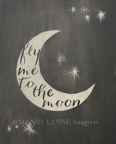 Fly me to the Moon  8x10 art print by MandyLynneImagerie on Etsy, $30.00