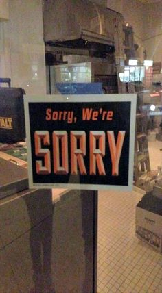 Sorry for sharing this sorry sign.