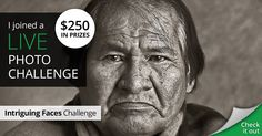 I joined The Intriguing Faces live photo challenge for my chance to win $250!