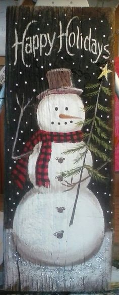 Happy Winter with no star on tree! Then I can keep him up all winter! Happy Winter ohne Stern am Baum! Christmas Wood Crafts, Christmas Porch, Snowman Crafts, Primitive Christmas, Christmas Signs, Rustic Christmas, Christmas Art, Christmas Projects, Winter Christmas