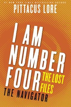 I Am Number Four: The Lost Files #11: The Navigator by Pittacus Lore | In this companion novella meet Lexa, a hacker whose unrivaled skills helped her narrowly escape her doomed planet, and who's been hiding on Earth ever since. With all of their Cêpans gone, the Garde think they're the last of their people. But they are wrong. They've forgotten about the crew that brought them to Earth. Where have the pilots for both ships been all these years? And why haven't they joined in the fight…