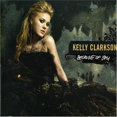 Kelly Clarkson - Because Of You - Amazon.com Music