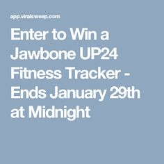 Enter to Win a Jawbone UP24 Fitness Tracker - Ends January 29th at Midnight
