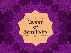 """I got: Queen of Sensitivity ! What Are You The Queen Of?You have the magical ability of truly """"feeling"""" people's emotions. You can truly acknowledge the power of words, and use that to talk straight into others hearts. This powerful act can transform a person's life overnight. Your sensitive and caring nature, combined with your carefully chosen words, have really helped those around you to get through a lot of rough patches. This is why you are declared the Queen of Sensitivity! Now go…"""