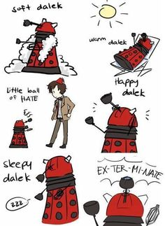 Doctor Who; Dalek; Soft Kitty song.    The giant nerd in me just exploded in happiness.