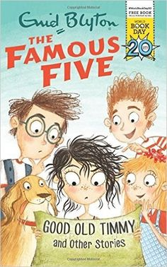 The FAmous Five - Good Old Timmy and other stories • English Wooks