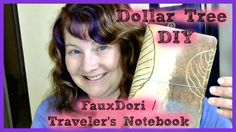 Dollar Tree DIY Fauxdori Travelers Notebook Planner I Finally edited this video. I decided to show how to make a basic travelers notebook cover with ALL Doll...