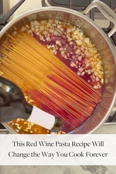 This Red Wine Pasta Recipe Will Change the Way You Cook Forever Watch our video to learn how one bottle of red wine can change pasta night forever. (Hint: It's super-easy.) – Use your favorite Missouri wine! Pastas Recipes, Wine Recipes, Cooking Recipes, Chicken Recipes, Tzatziki, Chefs, Granola, Guacamole, Cooking Forever