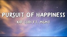 Uk Singles Chart, Pursuit Of Happiness, Amazing Songs, Kid Cudi, Lyrics, Thankful, Music, Happy, Kids