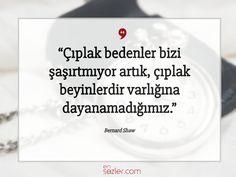 Bernard Shaw, Motto, Sentences, Best Quotes, Psychology, Inspiration, Beautiful, Art, Frases