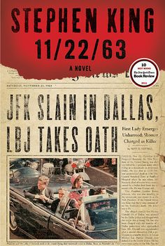11/22/63 by Stephen King | 53 Books You Won't Be Able To Put Down