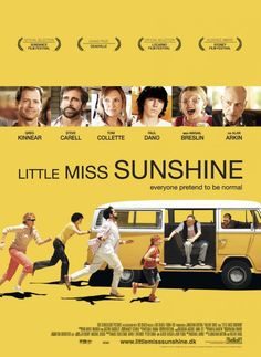 Little Miss Sunshine A family determined to get their young daughter into the finals of a beauty pageant take a cross-country trip in their VW bus. Little Miss Sunshine, Iconic Movie Posters, Iconic Movies, Film Posters, Greg Kinnear, Abigail Breslin, Steve Carell, Screenplay Format, Dystopian Films