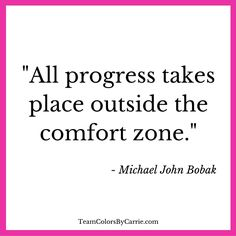 Are you still in the comfort zone?