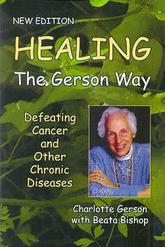 Raw food nutrition for optimal health! Gerson therapy resources.