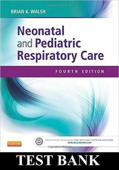 Test bank for maternal child nursing 4th edition testbank neonatal and pediatric respiratory care 4th edition walsh test bank fandeluxe Image collections