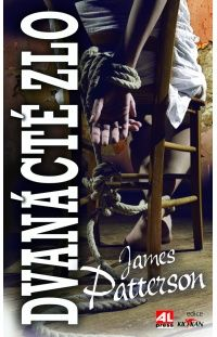 Dvanácté zlo - James Patterson #alpress #james #patterson #zlo #thriller #bestseller #knihy