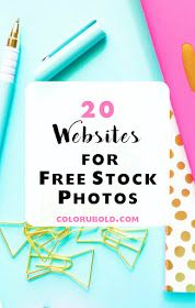 Color U Bold: 20 Websites for the Best of the Best FREE Stock Photos!