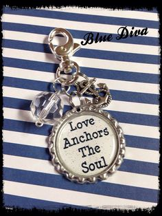 Hey, I found this really awesome Etsy listing at https://www.etsy.com/listing/179053423/love-anchors-the-soul-bottle-cap