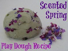 Scented Spring Play Dough Recipe {learnig4kids.net}