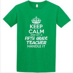 Keep Calm & Let A Fifth Grade Teacher Handle It -  Athletic Fit T Shirt
