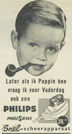 Later, als ik Pappie ben, vraag ik voor Vaderdag ook een Philips Philishave. UN, 15 juni 1955, pagina 10