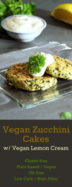 Baked Vegan Zucchini Cakes crisp to a golden brown with a fresh herbal taste. Dollop them with vegan lemon cream for the ultimate complement of flavors!