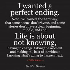 I Wanted a Perfect Ending Quote