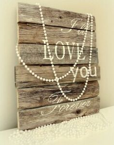 Pallet wood decor, with quotes and pearls