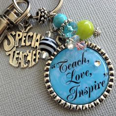 Teach, Love, Inspire teacher gift, Necklace or keychain - teacher appreciation, end of year gift, thank you gift, inspirational quote via Etsy