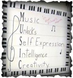 need to make this sign: music unlocks self-expression, intelligence, creativity