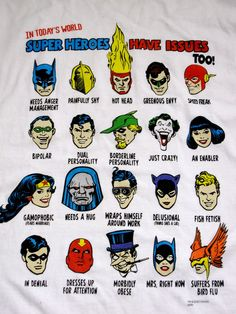 Super Heroes Have Issues Too
