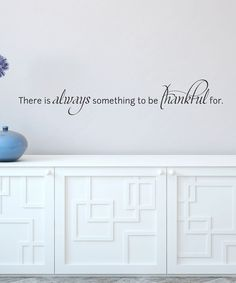 Black 'Always Be Thankful' Wall Quote