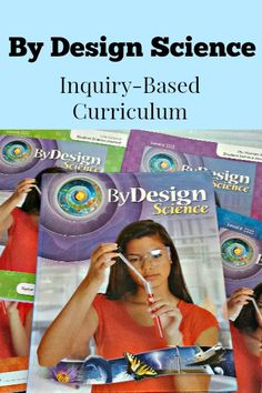 By Design Science Inquiry Based Curriculum