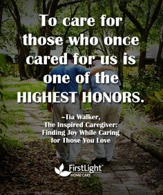 Caring for those who cared for us...