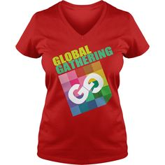Global Gathering T-Shirt #gift #ideas #Popular #Everything #Videos #Shop #Animals #pets #Architecture #Art #Cars #motorcycles #Celebrities #DIY #crafts #Design #Education #Entertainment #Food #drink #Gardening #Geek #Hair #beauty #Health #fitness #History #Holidays #events #Home decor #Humor #Illustrations #posters #Kids #parenting #Men #Outdoors #Photography #Products #Quotes #Science #nature #Sports #Tattoos #Technology #Travel #Weddings #Women