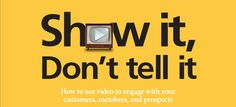 How to Use Video to Engage with Your Customers, Members, and Prospects