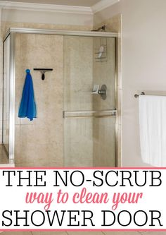 Skip scrubbing your shower door! Check out this AMAZING no scrub way to clean your shower door! Your shower door will shine like new!