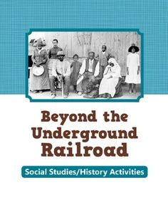 Can't wait to see what's here!!   Beyond the Underground Railroad - Activities for Social Studies $