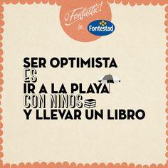 Ser optimista es ir a la playa con niños y llevar un libro. #optimismo #verano #vacaciones
