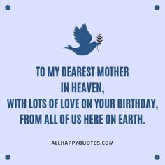 Funny and Sweet Happy Birthday Wishes for Mother and Mother in Law. Beautiful Birthday Wishes for Mom with cards and letters. Birthday In Heaven Mom, Birthday Wishes For Mother, Beautiful Birthday Wishes, Happy Birthday Wishes, It's Your Birthday, Mother In Heaven, Mother In Law, Here On Earth, Mom And Dad