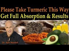 Please Take Your Turmeric This Way to Get Full Absorption & Correct Results - Dr Mandell, D.C. - YouTube