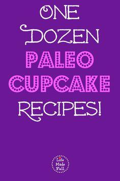 12 Paleo Cupcake Recipes!